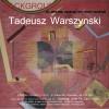 Wystawa Prac Tadeusza Warszyńskiego